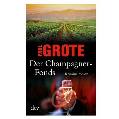 Der Champagner Fonds- Paul Grote