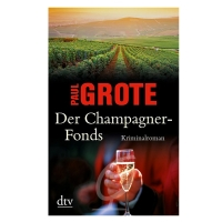 Der Champagner Fonds- Paul Grote