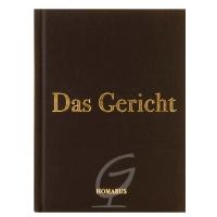 Das Gericht - Homarus Verlag